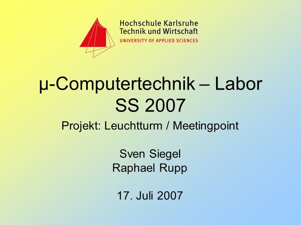 µ-Computertechnik – Labor SS 2007