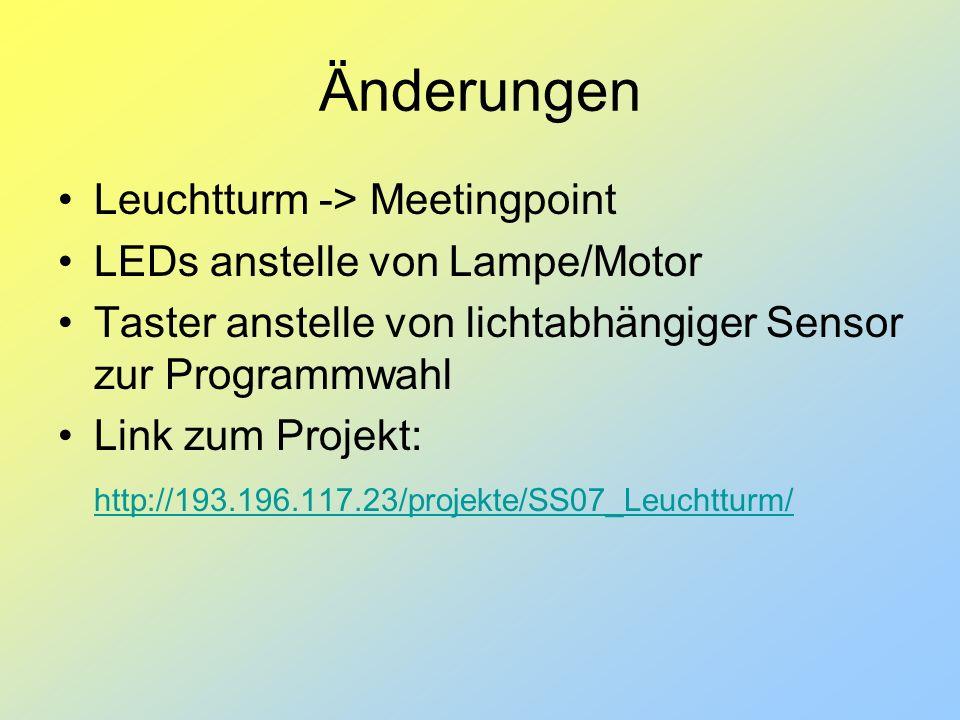 Änderungen Leuchtturm -> Meetingpoint LEDs anstelle von Lampe/Motor