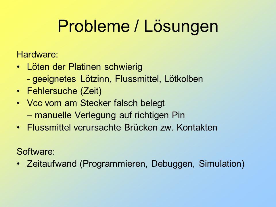 Probleme / Lösungen Hardware: Löten der Platinen schwierig