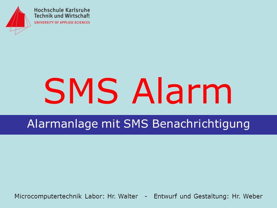 Alarmanlage mit SMS Benachrichtigung