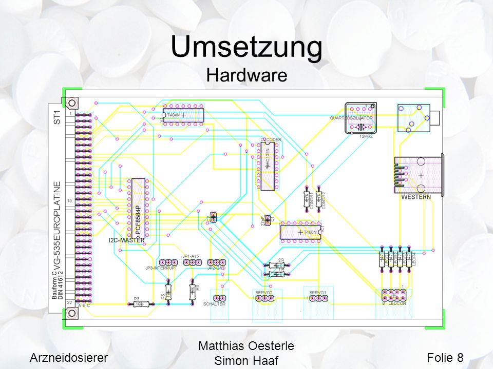 Umsetzung Hardware Arzneidosierer Matthias Oesterle Simon Haaf