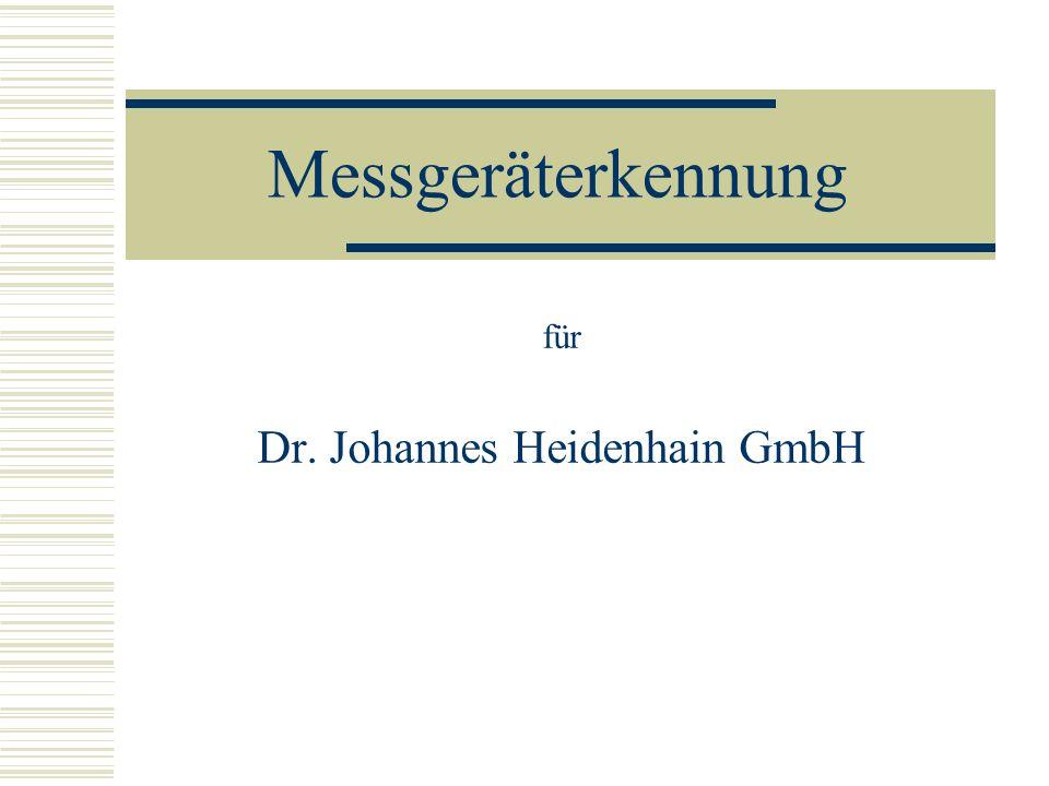 für Dr. Johannes Heidenhain GmbH