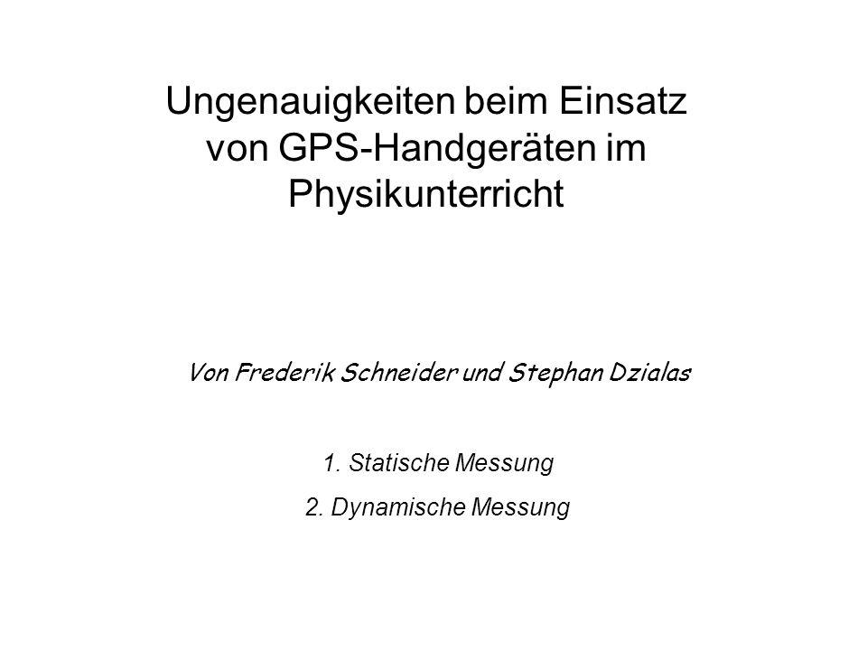 Ungenauigkeiten beim Einsatz von GPS-Handgeräten im Physikunterricht