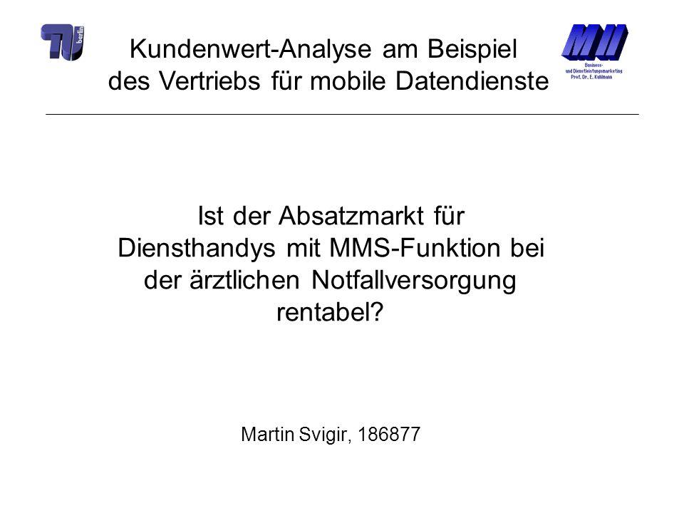 Kundenwert-Analyse am Beispiel des Vertriebs für mobile Datendienste