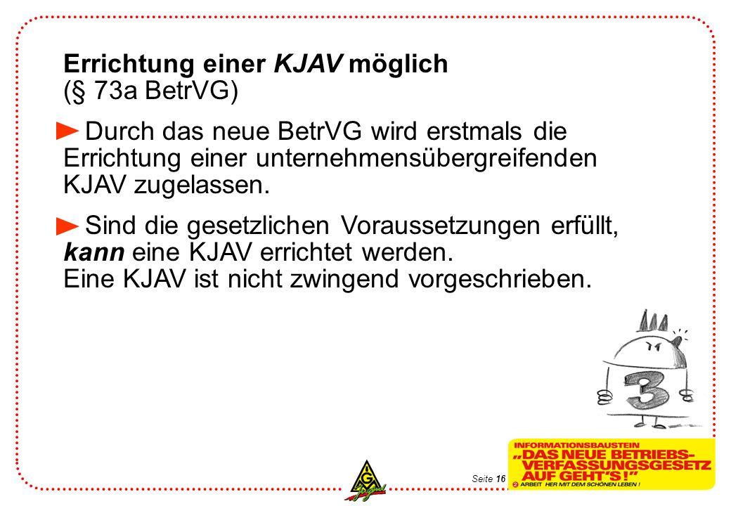 Errichtung einer KJAV möglich (§ 73a BetrVG)