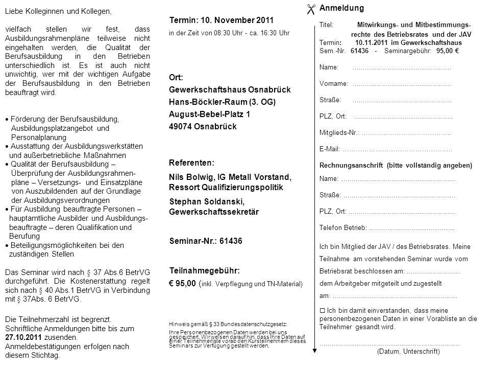  Anmeldung Termin: 10. November 2011 Ort: Gewerkschaftshaus Osnabrück