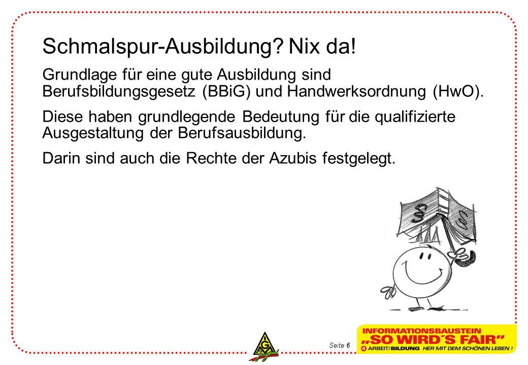 Schmalspur-Ausbildung Nix da!