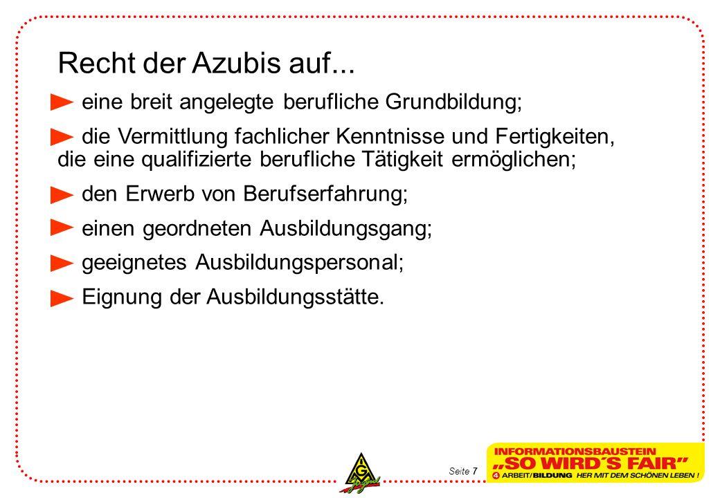 Recht der Azubis auf... eine breit angelegte berufliche Grundbildung;