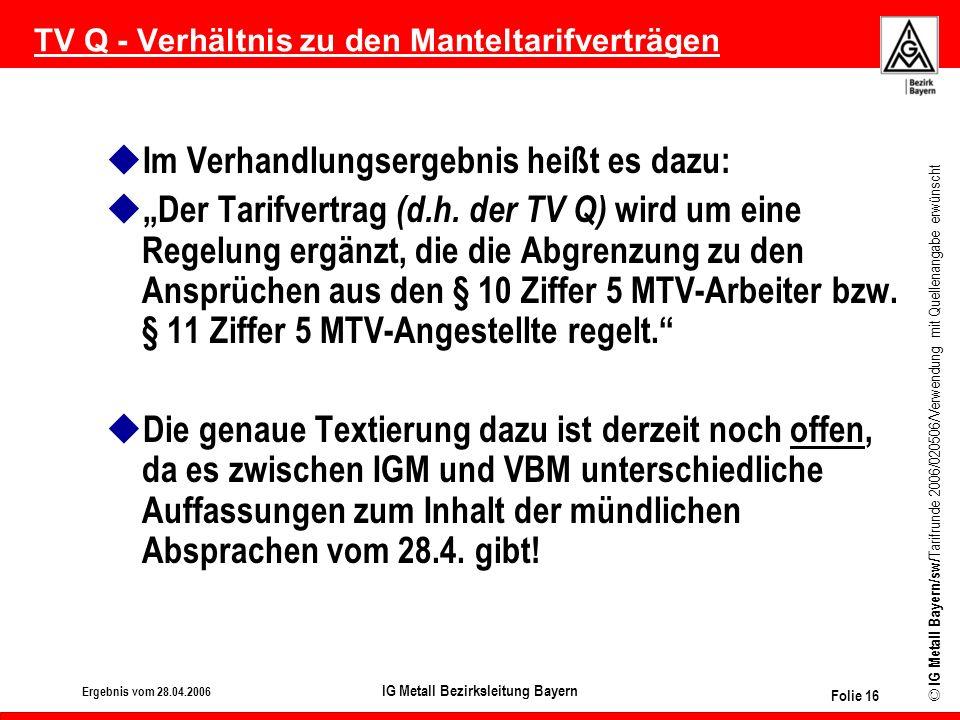 TV Q - Verhältnis zu den Manteltarifverträgen