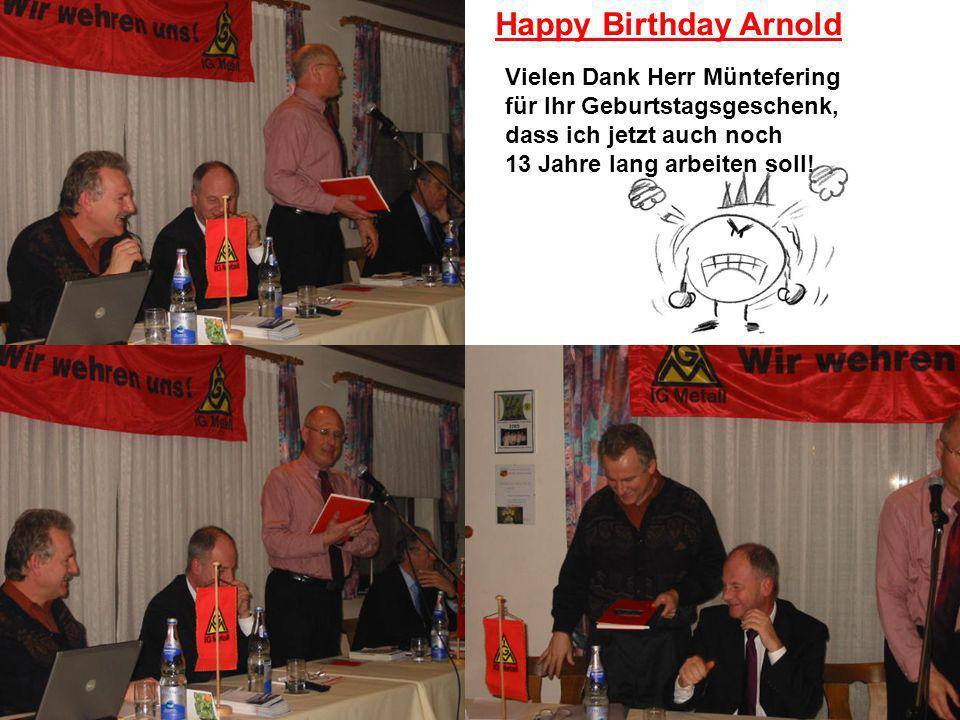 Happy Birthday Arnold Vielen Dank Herr Müntefering