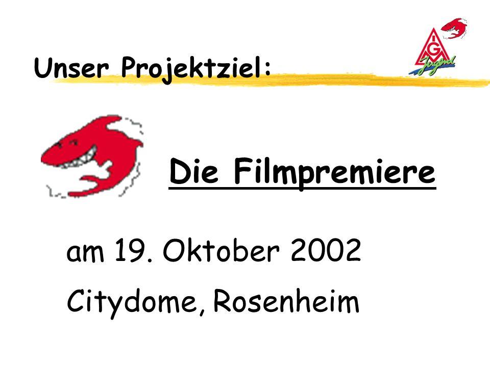 Die Filmpremiere am 19. Oktober 2002 Citydome, Rosenheim