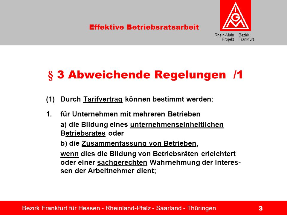 § 3 Abweichende Regelungen /1