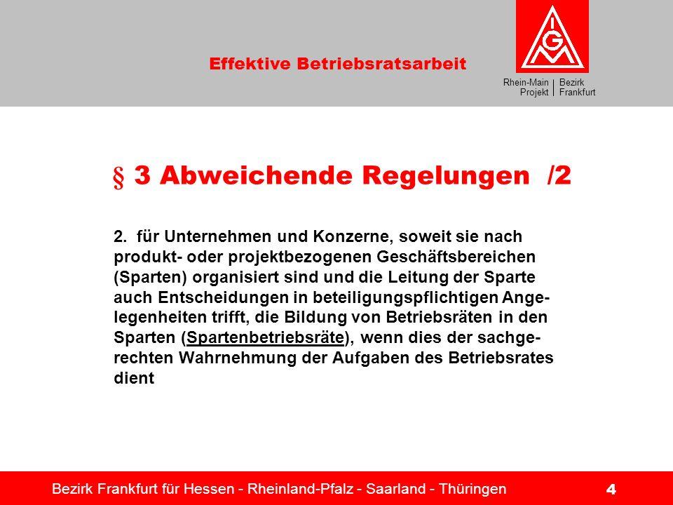 § 3 Abweichende Regelungen /2