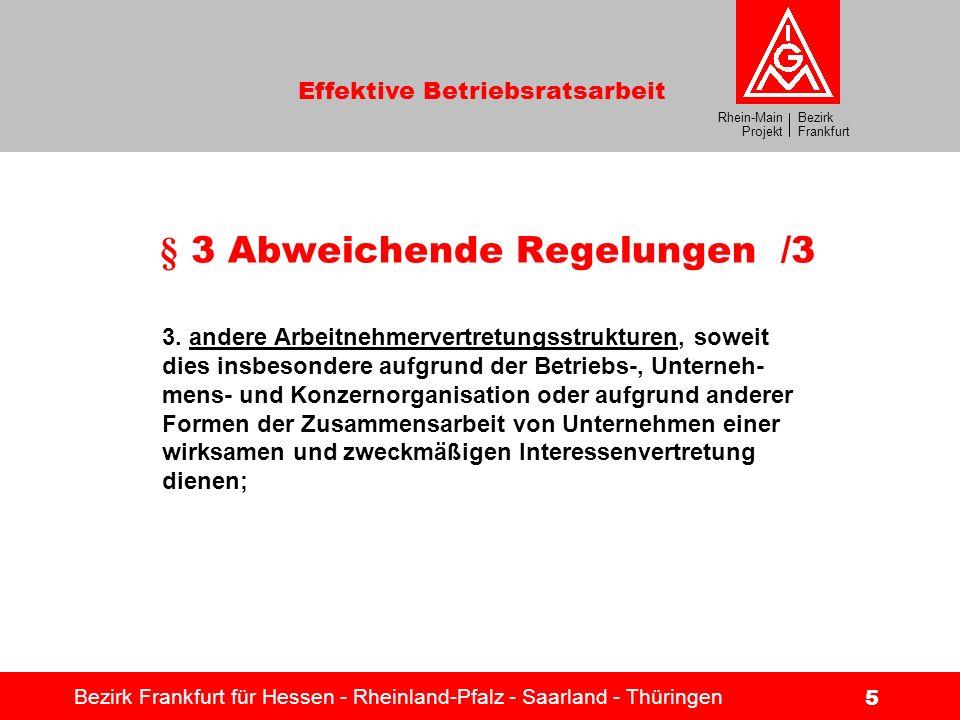 § 3 Abweichende Regelungen /3