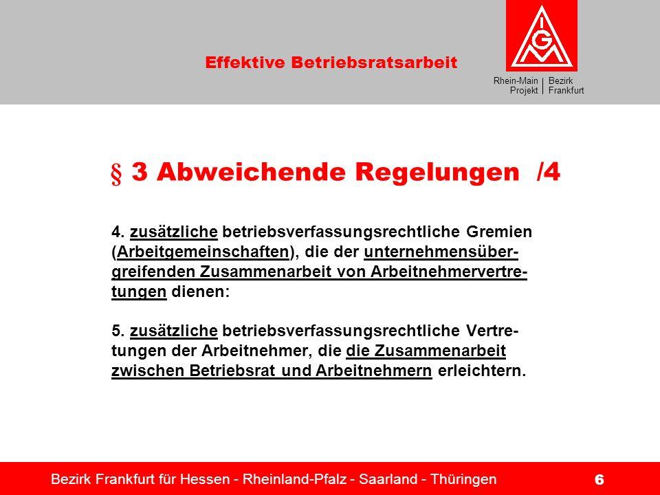 § 3 Abweichende Regelungen /4
