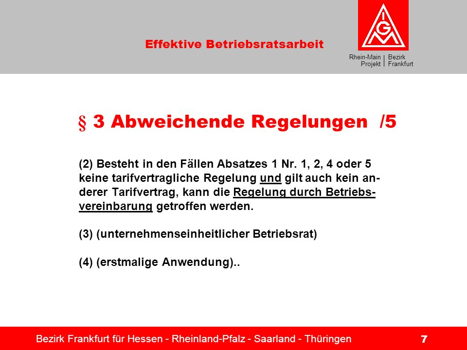 § 3 Abweichende Regelungen /5