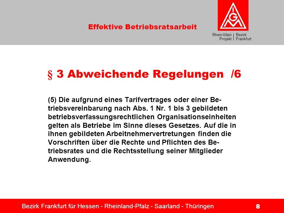 § 3 Abweichende Regelungen /6