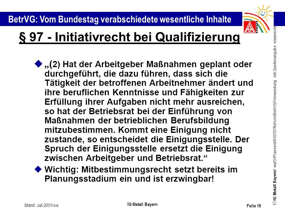 § 97 - Initiativrecht bei Qualifizierung