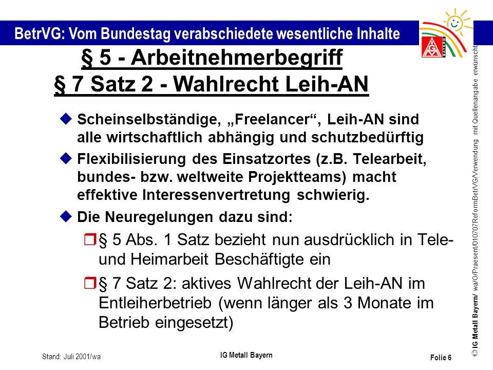 § 5 - Arbeitnehmerbegriff § 7 Satz 2 - Wahlrecht Leih-AN
