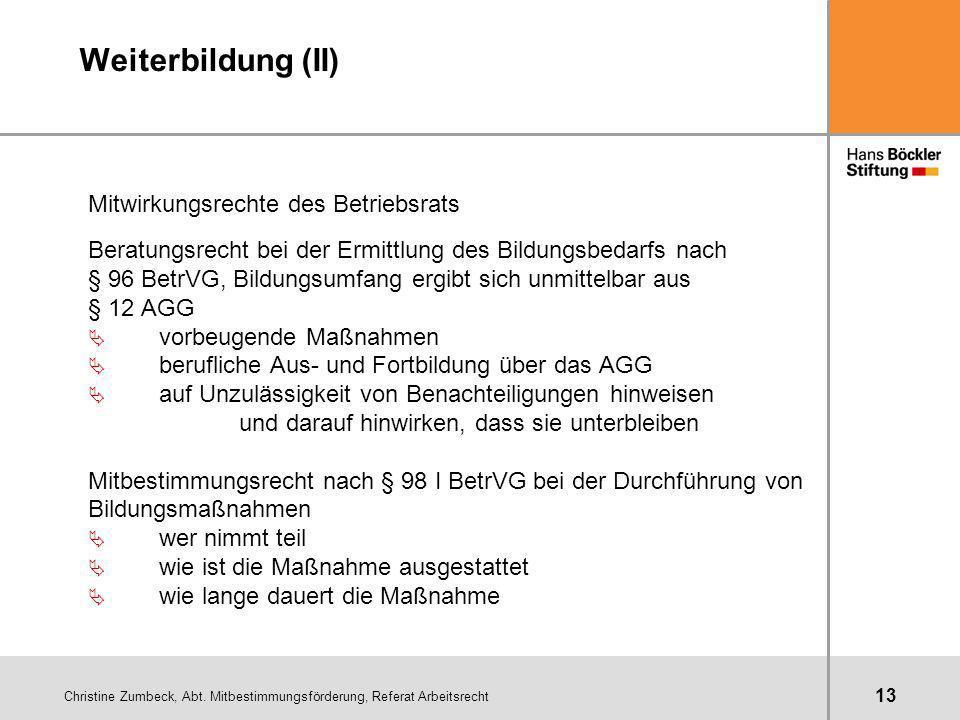 Weiterbildung (II) Mitwirkungsrechte des Betriebsrats