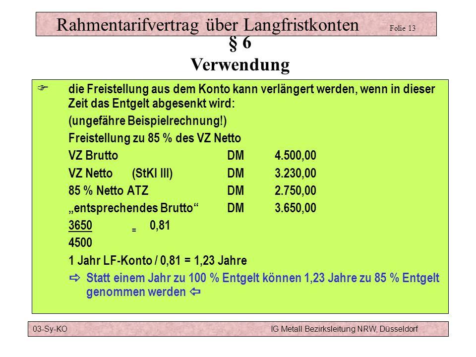 Rahmentarifvertrag über Langfristkonten Folie 13