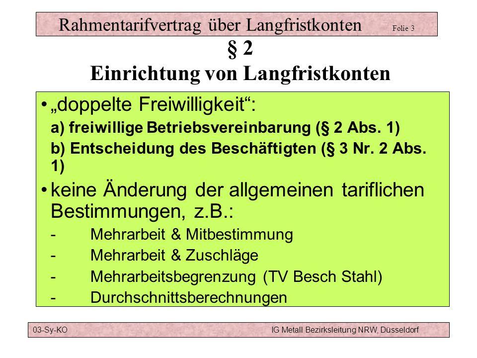 Rahmentarifvertrag über Langfristkonten Folie 3