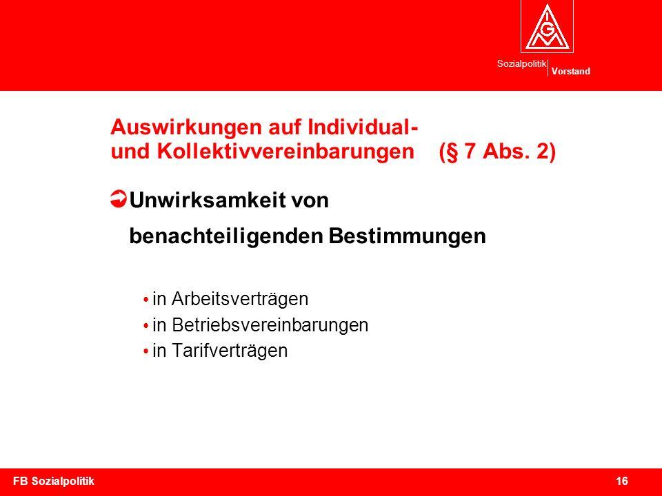 Auswirkungen auf Individual- und Kollektivvereinbarungen (§ 7 Abs. 2)