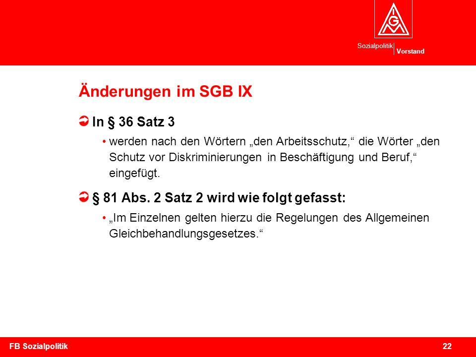 Änderungen im SGB IX In § 36 Satz 3