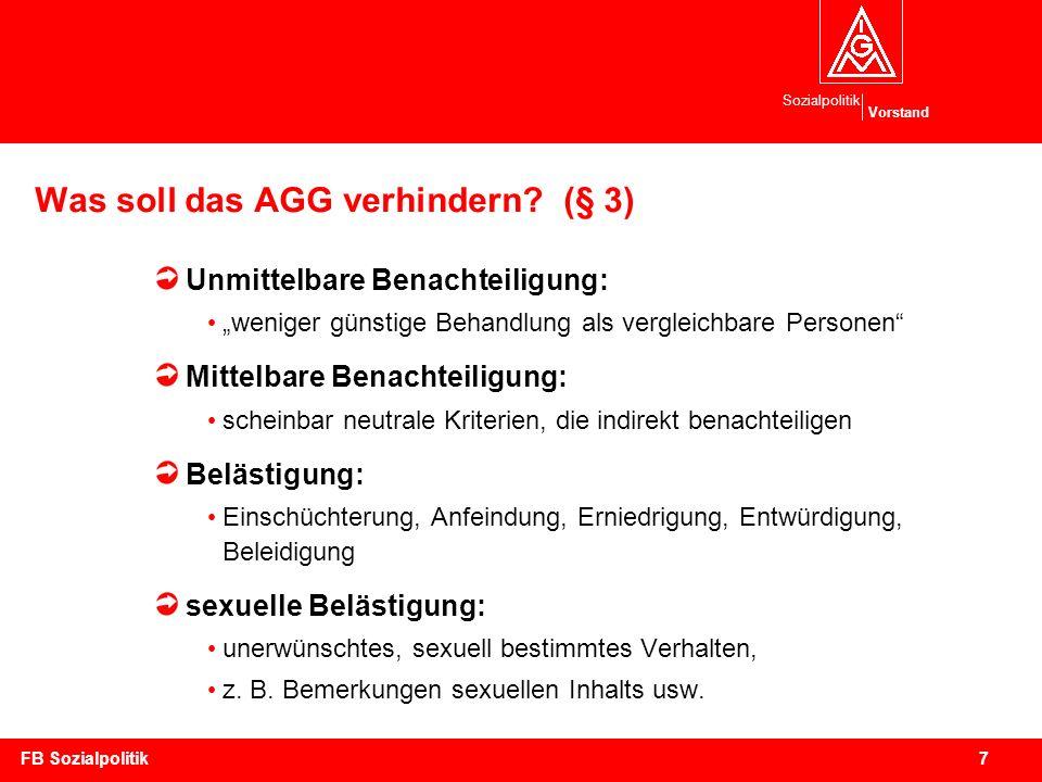 Was soll das AGG verhindern (§ 3)