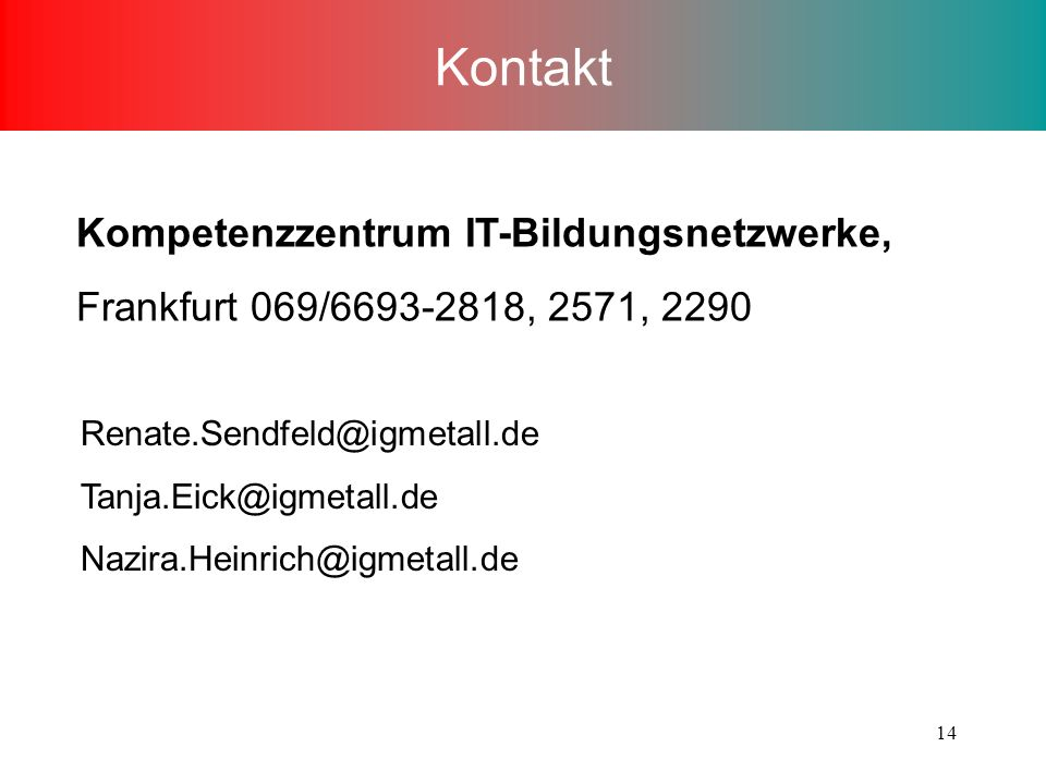 Kontakt Kompetenzzentrum IT-Bildungsnetzwerke,