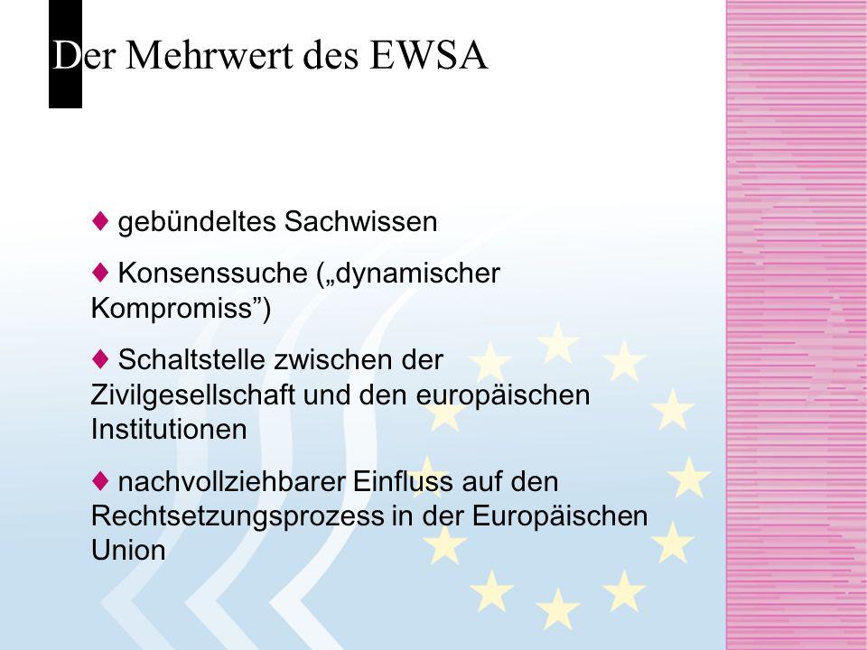 Der Mehrwert des EWSA ♦ gebündeltes Sachwissen