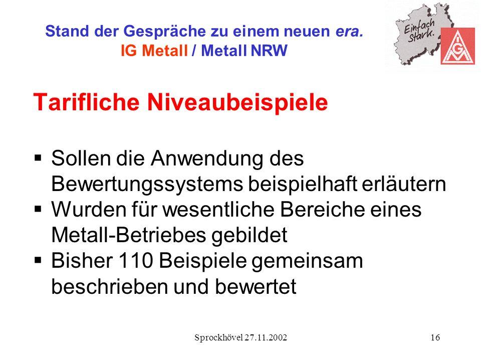Stand der Gespräche zu einem neuen era. IG Metall / Metall NRW