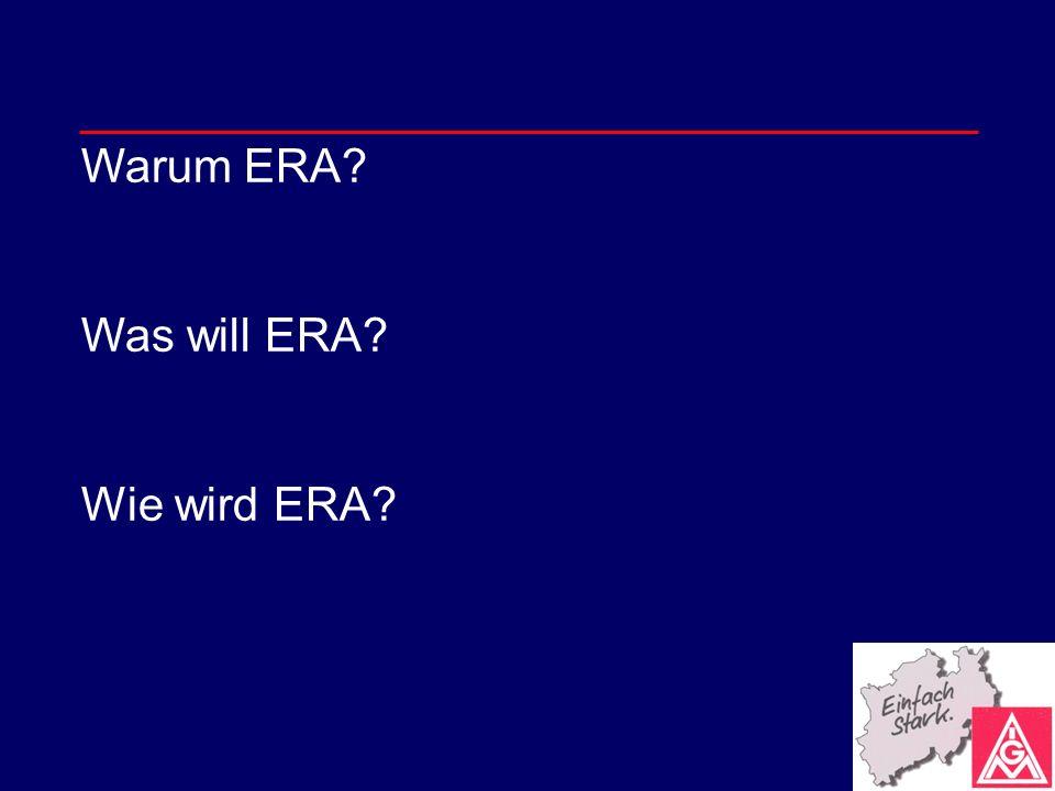 Warum ERA Was will ERA Wie wird ERA