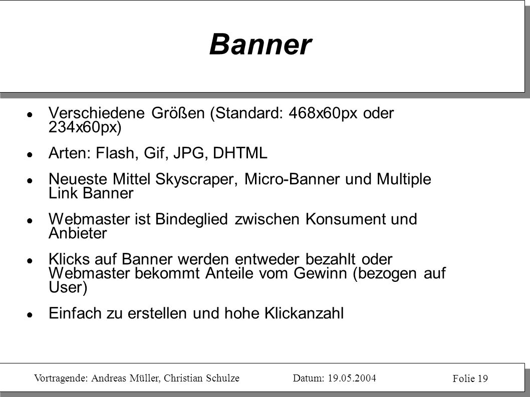 Banner Verschiedene Größen (Standard: 468x60px oder 234x60px)