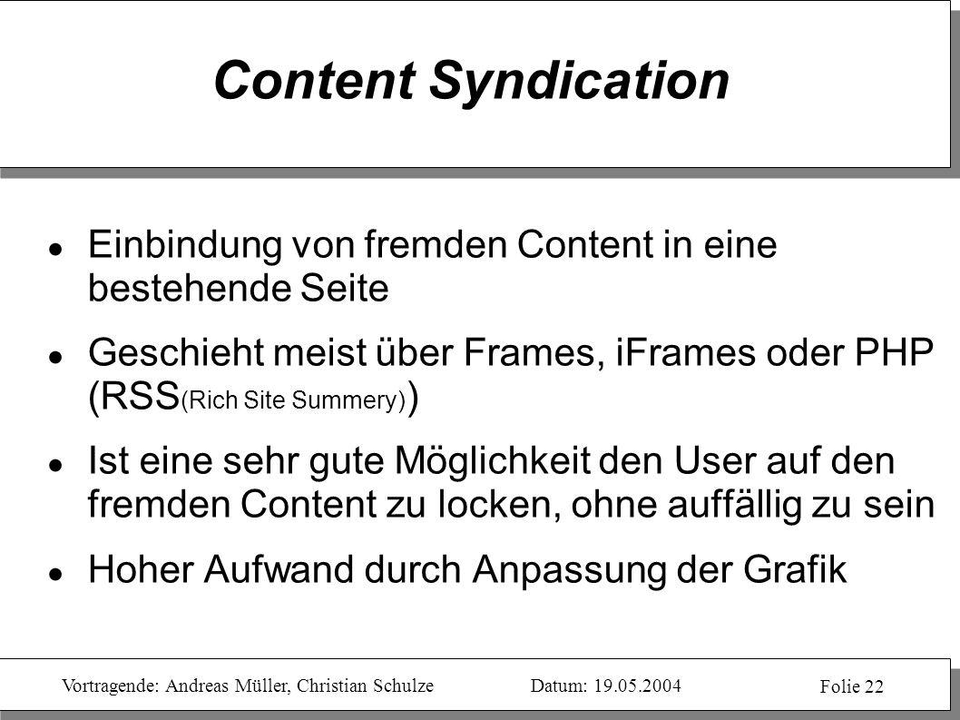 Content Syndication Einbindung von fremden Content in eine bestehende Seite.