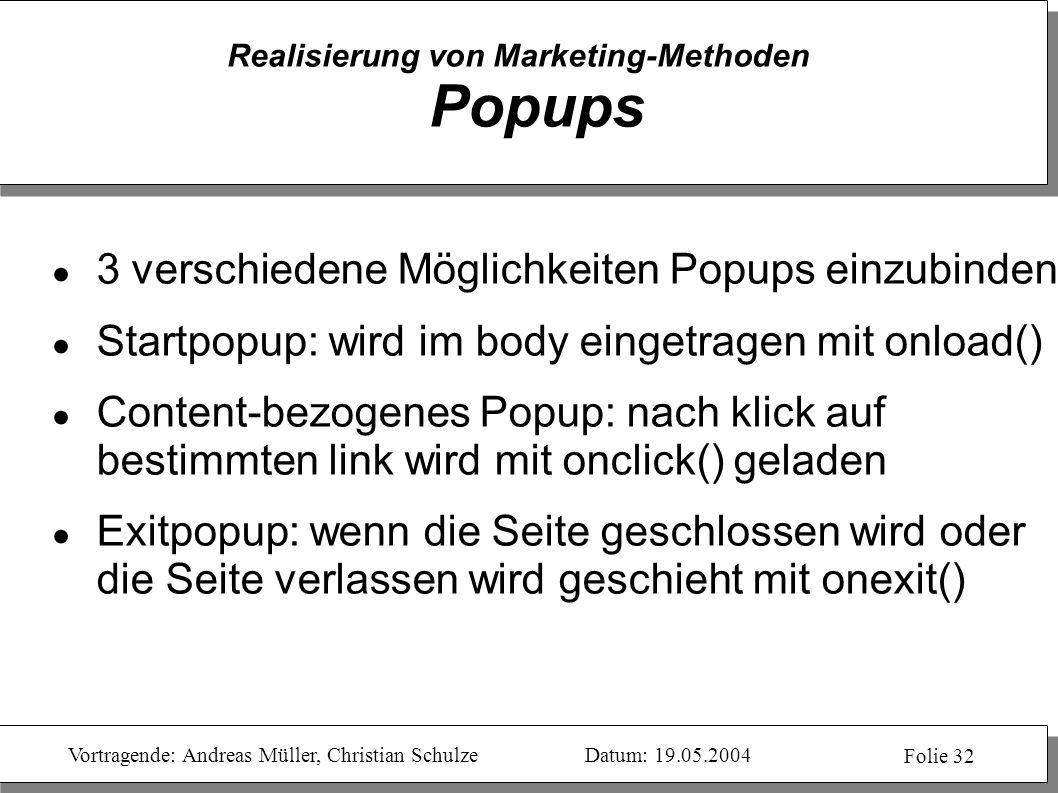 Realisierung von Marketing-Methoden Popups