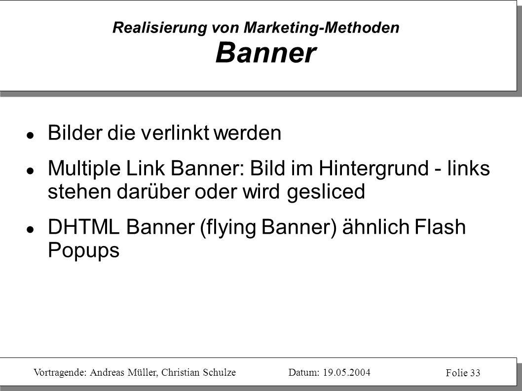 Realisierung von Marketing-Methoden Banner