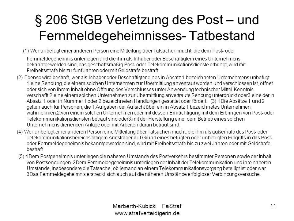 § 206 StGB Verletzung des Post – und Fernmeldegeheimnisses- Tatbestand