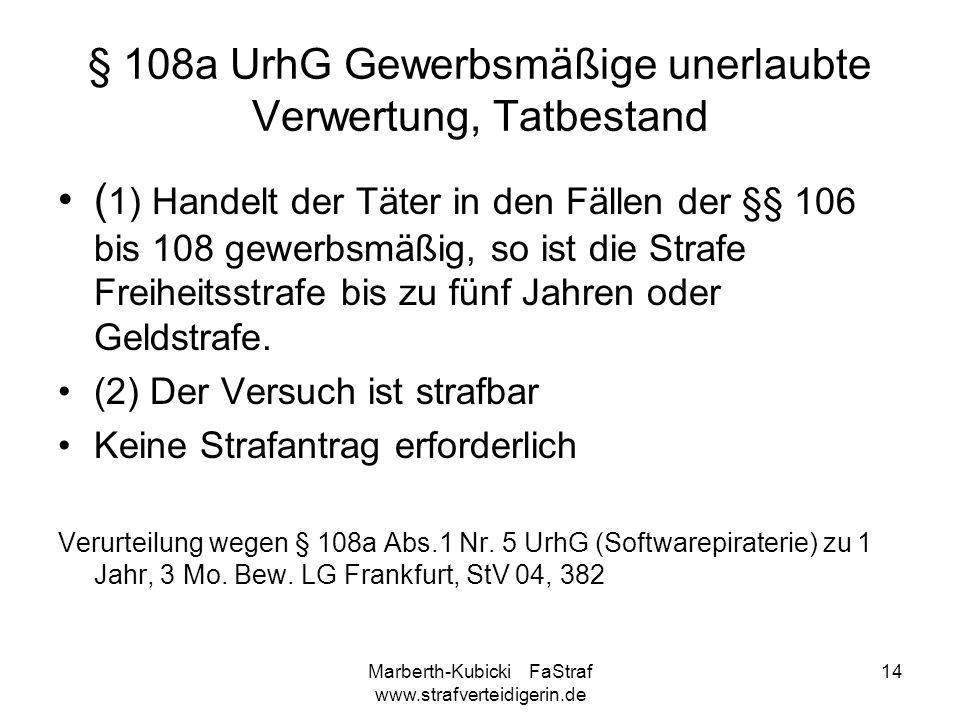 § 108a UrhG Gewerbsmäßige unerlaubte Verwertung, Tatbestand