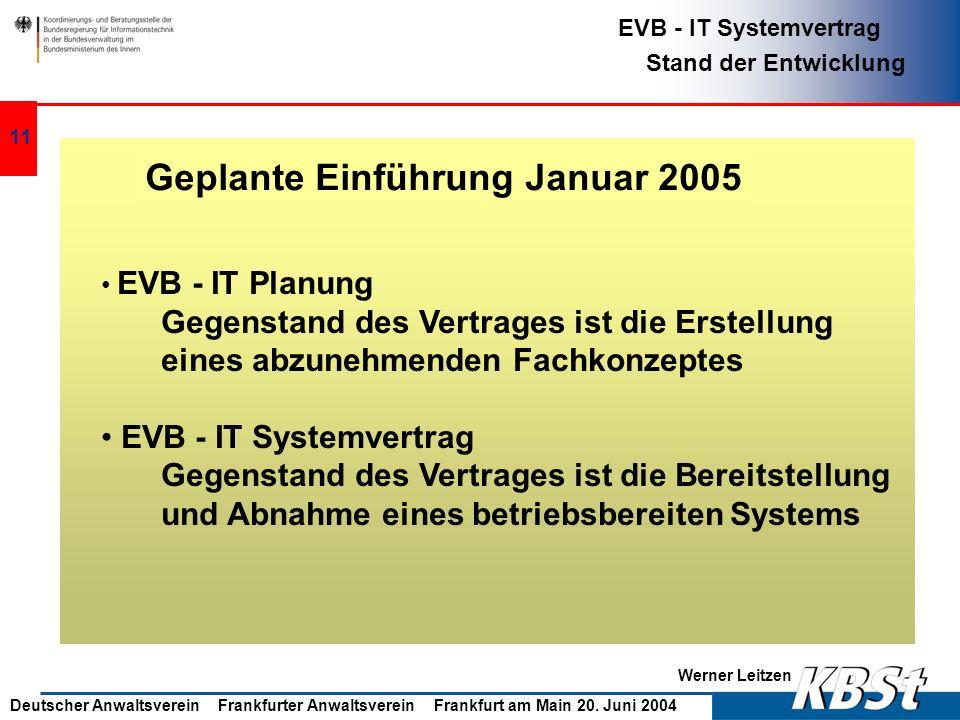 Geplante Einführung Januar 2005