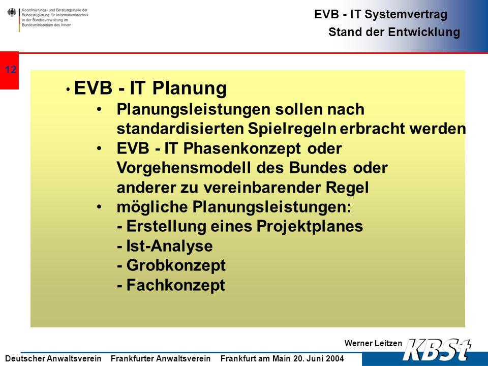 EVB - IT Phasenkonzept oder Vorgehensmodell des Bundes oder