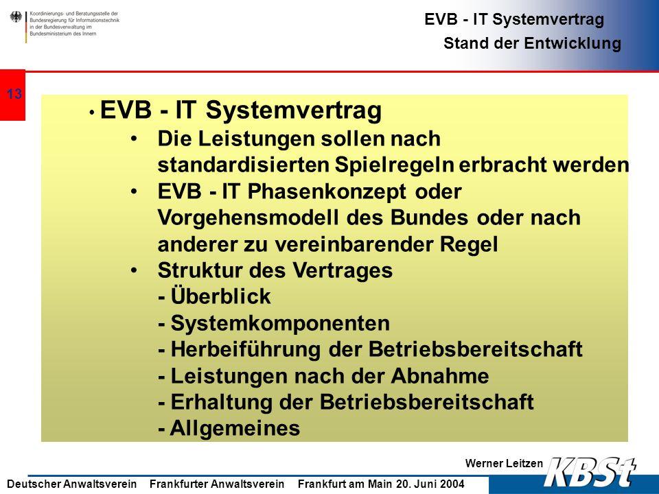 EVB - IT Phasenkonzept oder Vorgehensmodell des Bundes oder nach