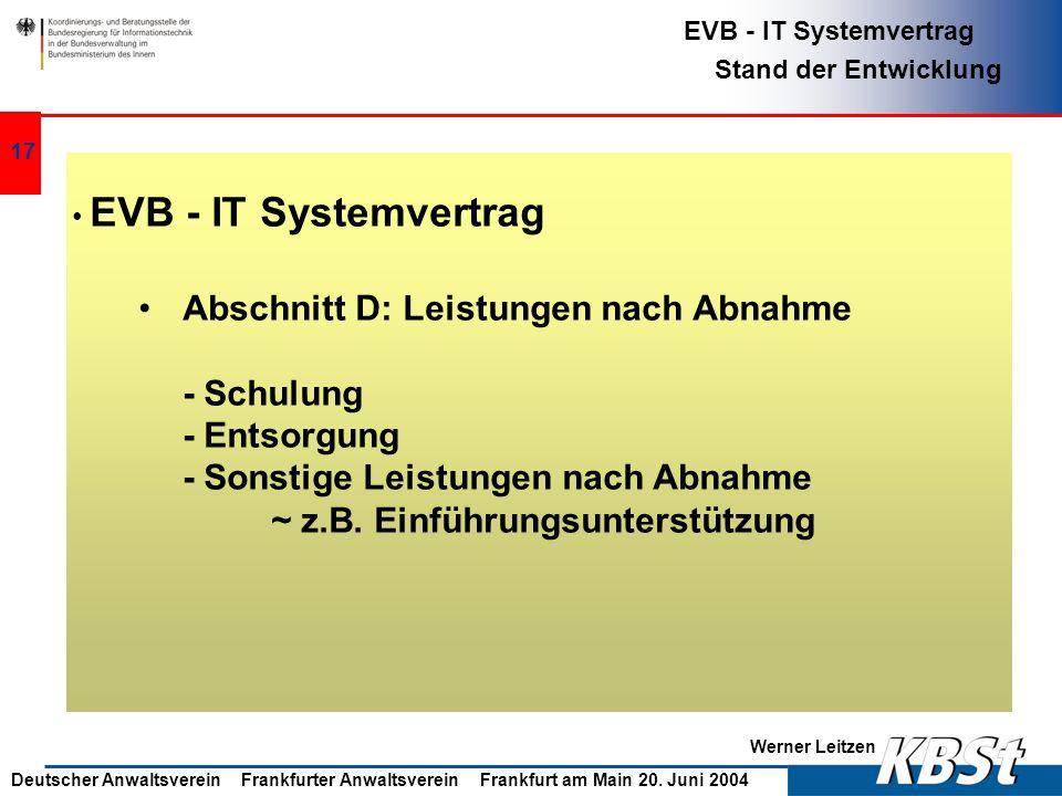 Abschnitt D: Leistungen nach Abnahme - Schulung - Entsorgung
