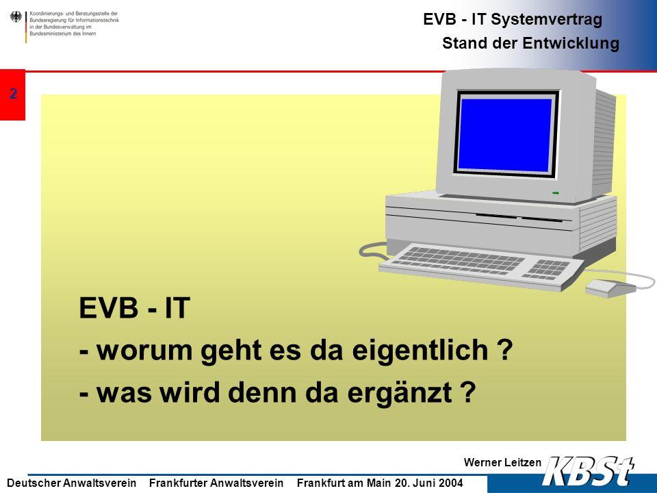 EVB - IT - worum geht es da eigentlich - was wird denn da ergänzt