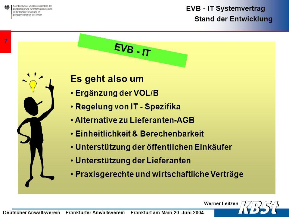 EVB - IT Es geht also um Ergänzung der VOL/B