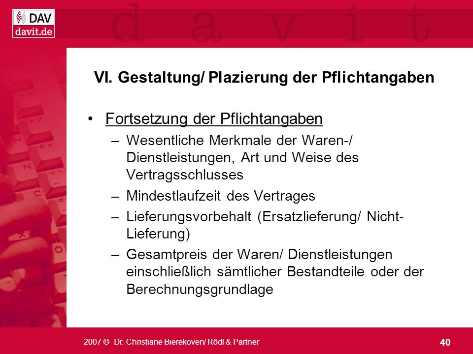 VI. Gestaltung/ Plazierung der Pflichtangaben