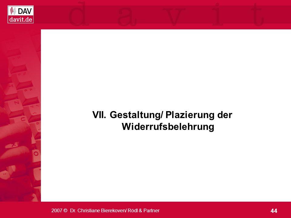 VII. Gestaltung/ Plazierung der Widerrufsbelehrung