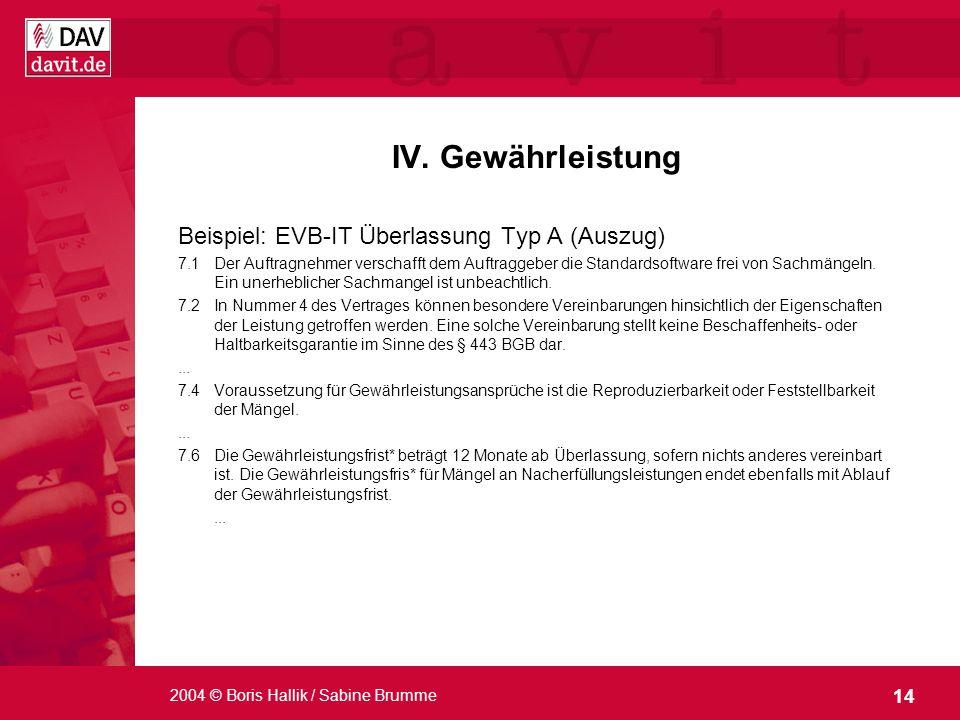 IV. Gewährleistung Beispiel: EVB-IT Überlassung Typ A (Auszug)