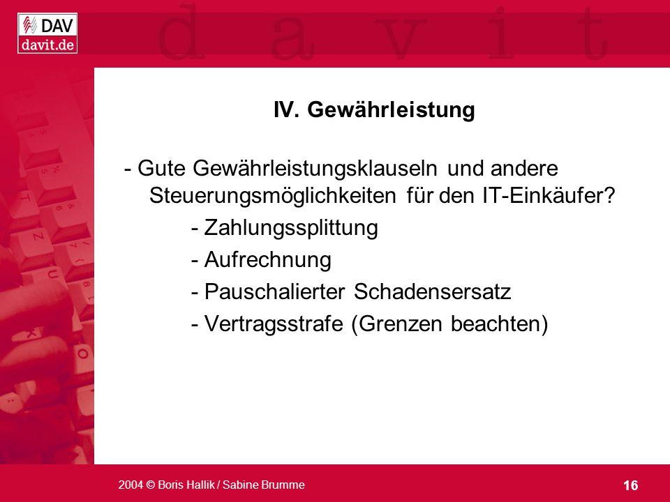 - Pauschalierter Schadensersatz - Vertragsstrafe (Grenzen beachten)