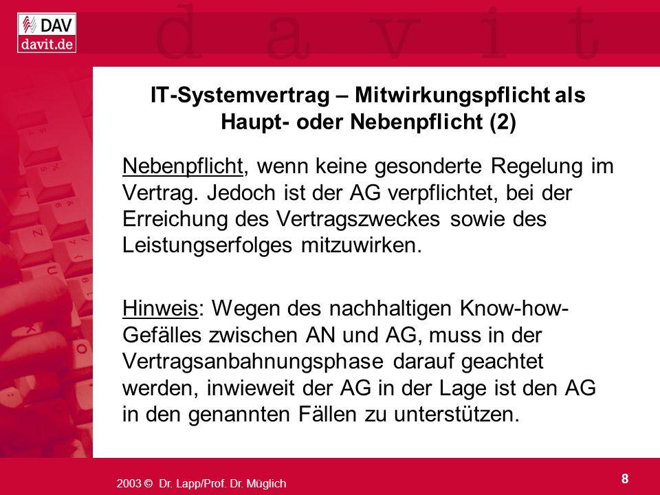 IT-Systemvertrag – Mitwirkungspflicht als Haupt- oder Nebenpflicht (2)